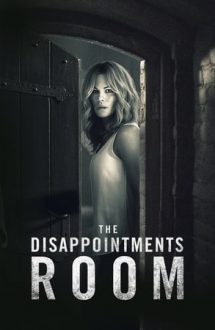 The Disappointments Room – Camera terorii (2016)