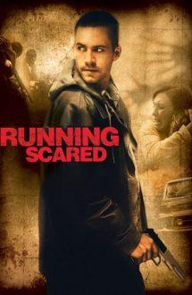 Running Scared – Între focuri (2006)