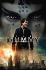 The Mummy – Mumia (2017)
