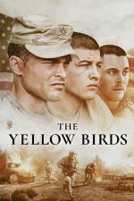 The Yellow Birds – Păsările galbene (2017)