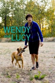 Wendy and Lucy – Wendy şi Lucy (2008)