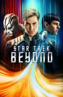 Star Trek: Beyond – Star Trek. Dincolo de infinit! (2016)
