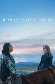 Woman Walks Ahead – Femeia merge înainte (2017)