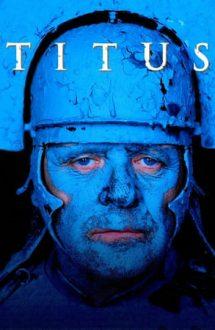 Titus – Titus Andronicus (1999)