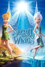 Secret of the Wings  – Tinker Bell: Clopoțica și secretul aripilor (2012)