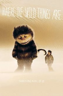 Where the Wild Things Are – Tărâmul monștrilor (2009)