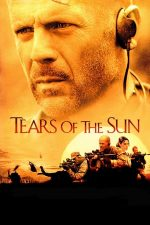 Tears of the Sun – Lacrimi din Soare (2003)