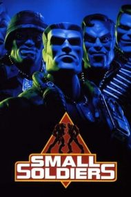 Small Soldiers – Soldățeii (1998)