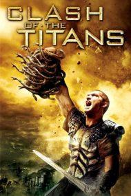 Clash of the Titans – Înfruntarea titanilor (2010)