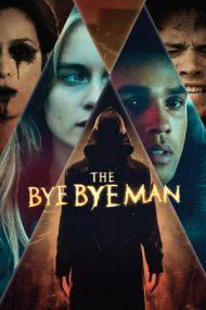 The Bye Bye Man – Numele nerostit (2017)