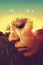 The Olive Tree – Măslinul (2016)