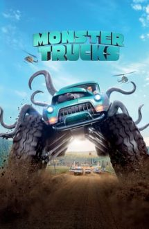 Monster Trucks – Monștri pe roți (2016)