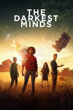 The Darkest Minds – Minți primejdioase (2018)