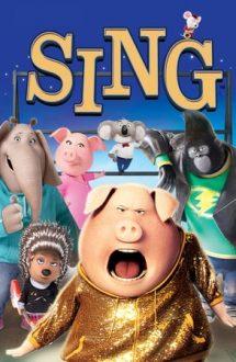 Sing – Hai să cântăm! (2016)