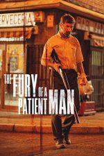 The Fury of a Patient Man – Furia unui om răbdător (2016)