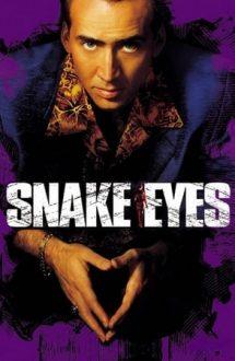 Snake Eyes – Ochi de șarpe (1998)