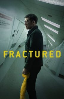 Fractured – Rupt de realitate (2019)
