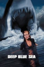 Deep Blue Sea – Rechinii ucigași (1999)