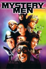 Mystery Men – Supereroii amatori (1999)