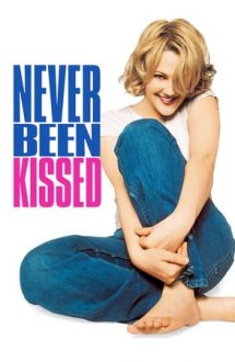 Never Been Kissed – Un sărut adevarat (1999)