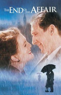 The End of the Affair – Sfârșitul aventurii (1999)