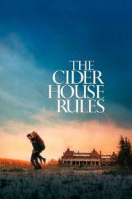 The Cider House Rules – Legea Pământului (1999)