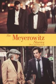The Meyerowitz Stories (New and Selected) – Poveștile familiei Meyerowitz (noi și alese) (2017)