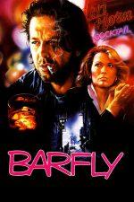 Barfly – Stâlp de cafenea (1987)