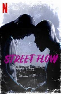 Street Flow – Băieții din suburbie (2019)