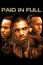 Paid in Full – Cu vârf și îndesat (2002)