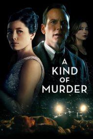 A Kind of Murder – Capcana (2016)