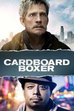 Cardboard Boxer – Pugilist fără voie (2016)