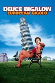Deuce Bigalow: European Gigolo – Un gigolo de doi bani: Aventuri în Europa (2005)