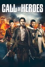 Call of Heroes – Chemarea eroilor (2016)
