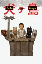 Isle of Dogs – Insula câinilor (2018)