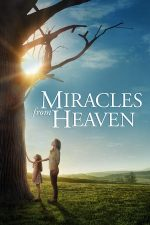 Miracles from Heaven – Miracole din Paradis (2016)