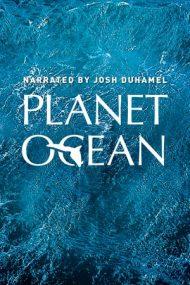 Planet Ocean (2012)
