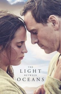 The Light Between Oceans – Lumina dintre oceane (2016)