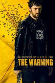 The Warning – Avertismentul (2018)