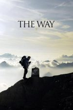 The Way – Drumul (2010)