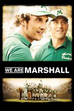 We Are Marshall – Noi suntem Marshall (2006)