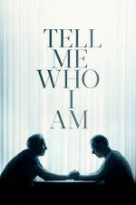 Tell Me Who I Am – Spune-mi cine sunt (2019)