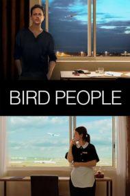 Bird People – Oameni și păsări (2014)