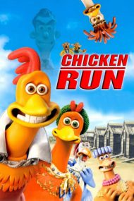 Chicken Run – Evadare din coteț (2000)