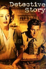 Detective Story – Viață de detectiv (1951)