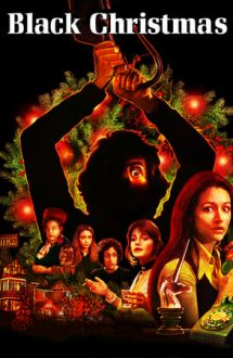 Black Christmas – Crăciun Întunecat (1974)