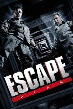 Escape Plan – Testul suprem (2013)