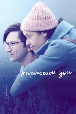 Irreplaceable You – De neînlocuit (2018)