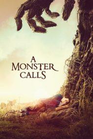 A Monster Calls – Copacul cu poveşti (2016)