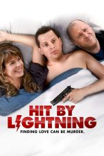 Hit by Lightning – Lovit de fulger (2014)